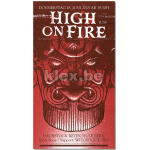 "Plakat ""High On Fire"""
