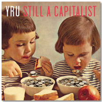 Audio-CD YRU - Still a Capitalist